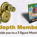 An In-depth Members area that will guide you to a 5 figure Monthly Income